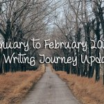 January to February 2020: A Writing Journey Update