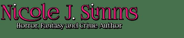 Nicole J. Simms - Horror, Fantasy and Crime Author