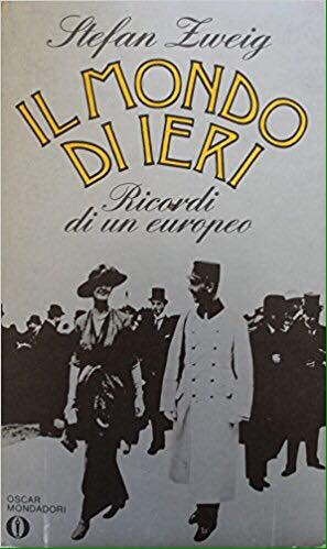Il mondo di ieri di Stefan Zweig