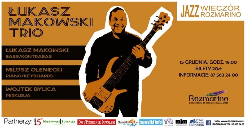 Łukasz Makowski Trio Rozmarino