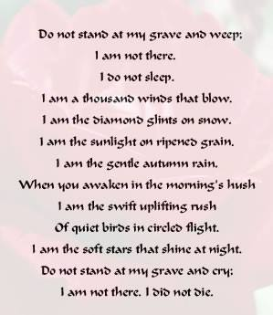 Theme of the day:do not stand at my grave and weep