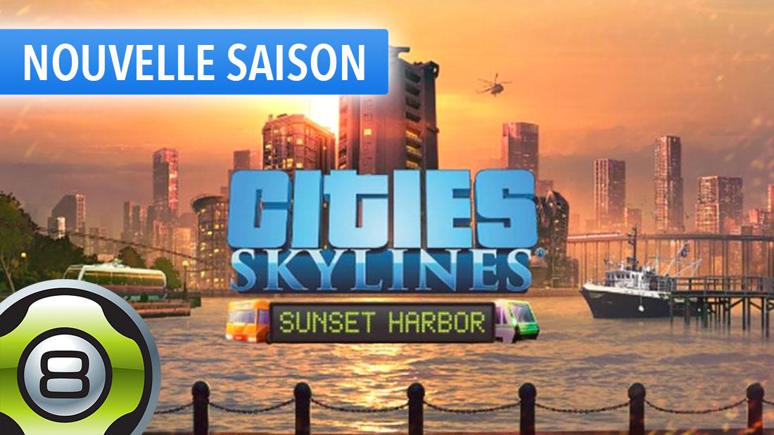 Nouveau DLC Sunset Harbor - Ep.1 - Fishville - Cities Skylines FR