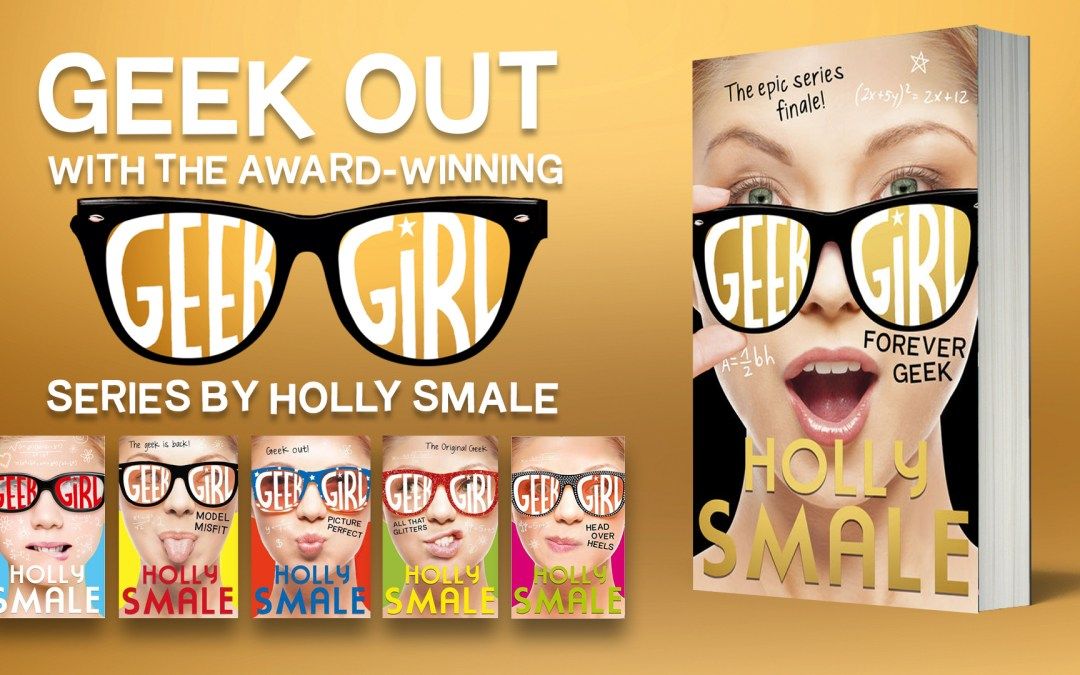 Win a signed copy of the new Geek Girl book – Forever Geek