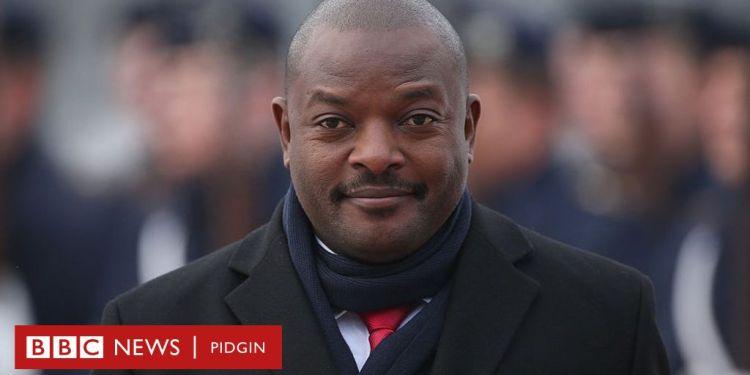 Late Burundi President, Pierre Nkurunziza