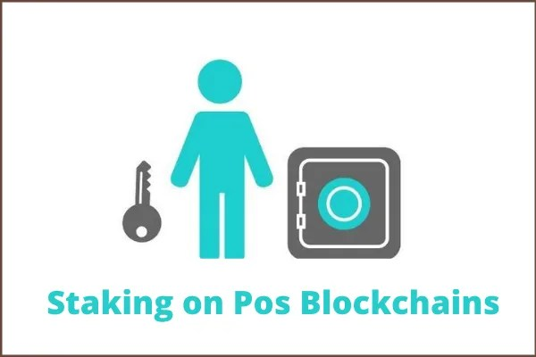 Cryptocurrency Staking On PoS Blockchains