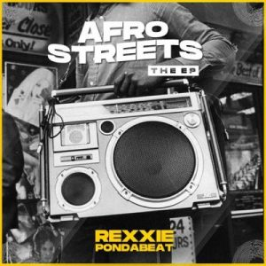 Rexxie - Afro Streets EP