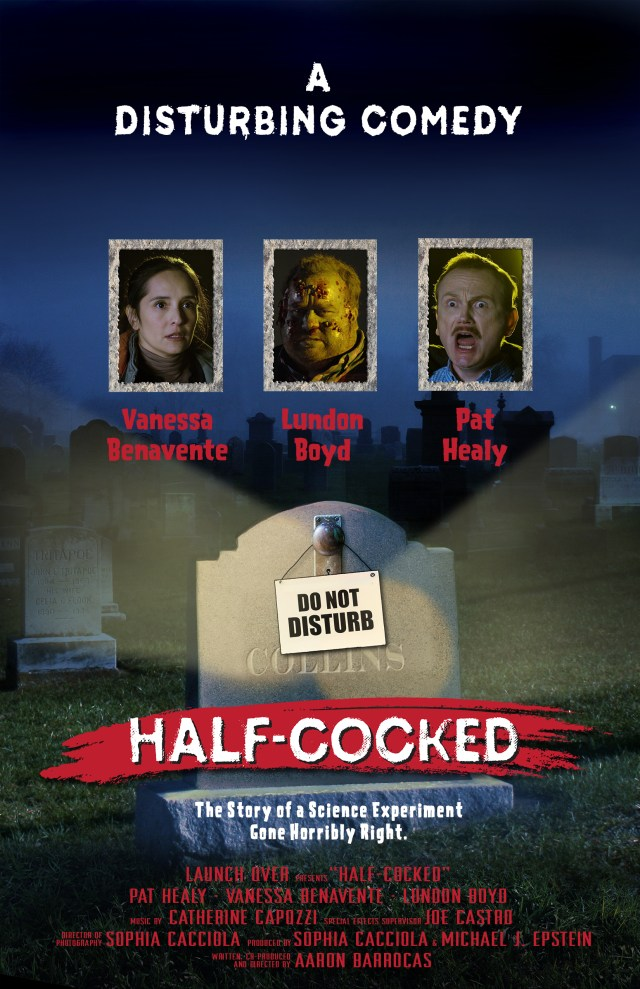 FilmQuest Fest 2019 Interview: Co-Writer/Director/Producer Aaron Barrocas for HALF-COCKED