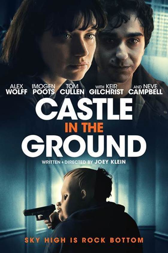 [News] CASTLE IN THE GROUND Available On Demand May 15