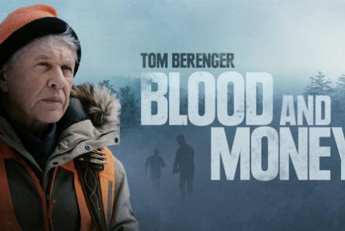 [News] Thriller BLOOD AND MONEY Available Today on DVD & Blu-ray