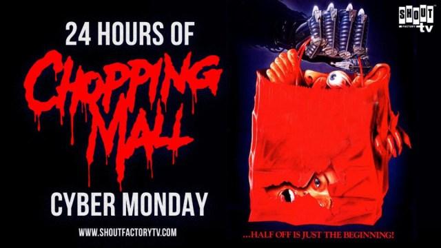 [News] CHOPPING MALL Cyber Monday Marathon Stream on Shout! Factory TV