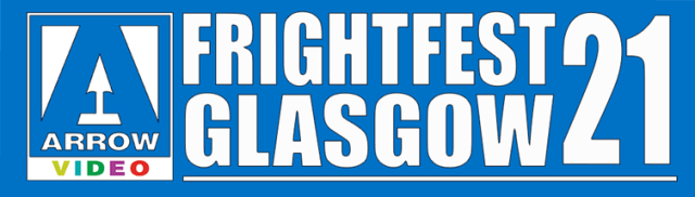 [News] Arrow Video FrightFest Announces Glasgow Film Festival 2021 Virtual Line-Up