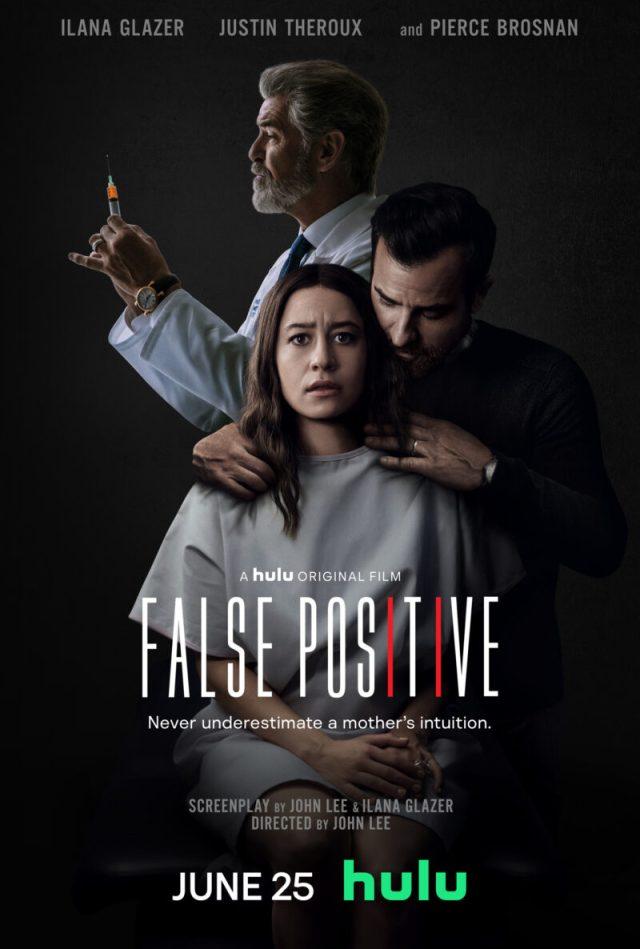 [News] FALSE POSITIVE - Hulu Drops Trailer for Ilana Glazer's Thriller