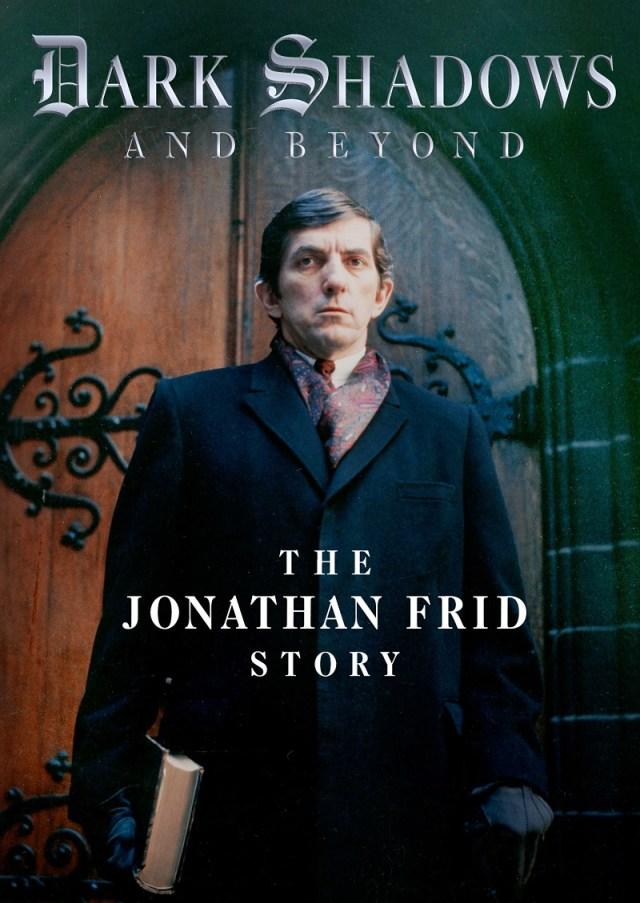 [News] DARK SHADOWS AND BEYOND - THE JONATHAN FRID STORY Arrives on October 5