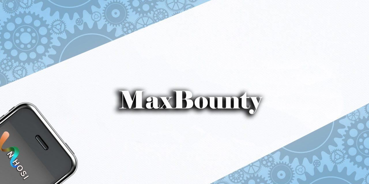 What is maxbounty? How to make money from Max bounty?