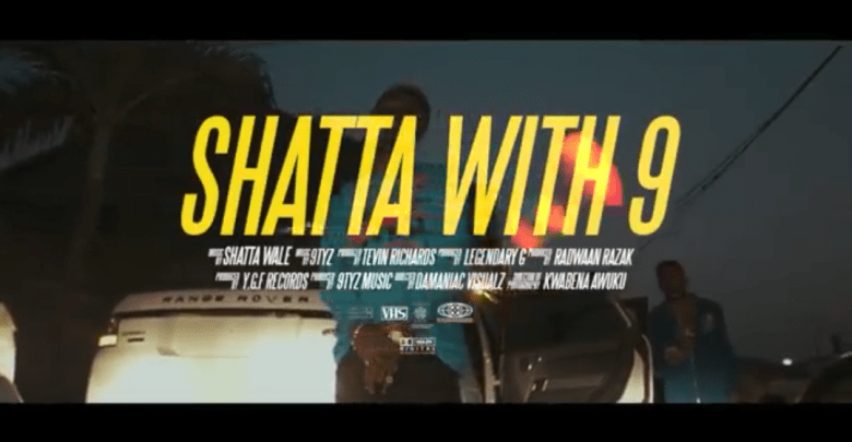 9TYZ, SHATTA WALE - SHATTA WITH 9 (OFFICIAL VIDEO)