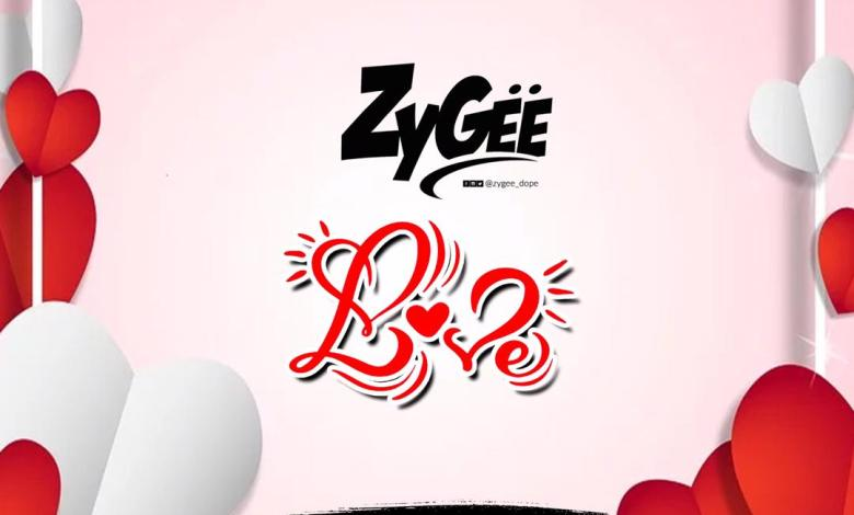 ZyGee — Love