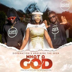 DopeNation x Adelaide The Seer - What A God