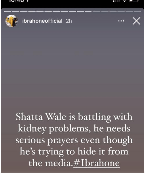"Shatta Wale is reportedly battling with kidney problem"" – Ibrah one calls for prayers"
