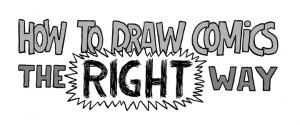 How to Draw Comics the Right Way