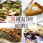 10 Healthy Thanksgiving Recipes
