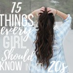 15 Things Every Girl in Her 20s Should Know