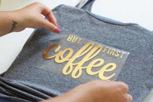Easy Iron On Decal Tank Top Using Cricut Machine and Foil Vinyl- BUT FIRST COFFEE || DIY bridesmaid tank tops