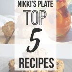 Nikki's Plate Top Recipes to Date!