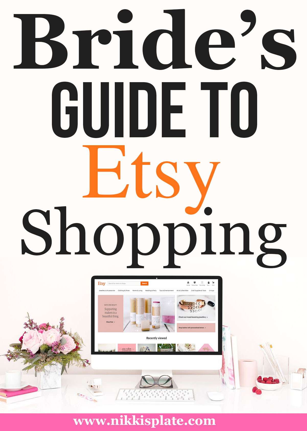 Bride's Guide to Etsy Shopping || Wedding shopping online - decorations & gifts || Nikki's Plate