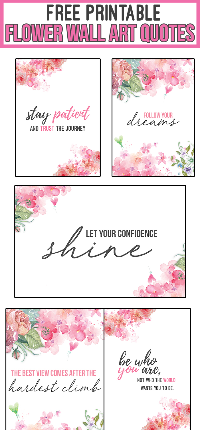 picture about Printable Inspirational Quotes Pdf named 13 No cost Printable Flower Wall Artwork Quotations - Nikkis Plate