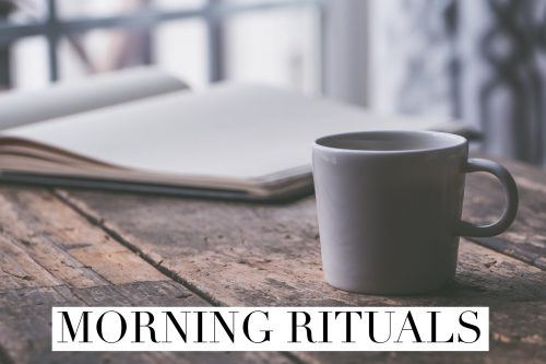 Daily rituals and routines - Nikki Young