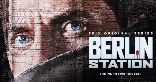 BERLIN STATION, ΤΗΛΕΟΡΑΣΗ, ΤΗΛΕΟΠΤΙΚΗ ΣΕΙΡΑ, CIA, ΚΑΤΑΣΚΟΠΟΙ,