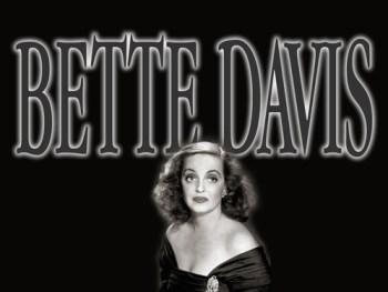 Bette Davis, Μπέτι Ντέιβις,