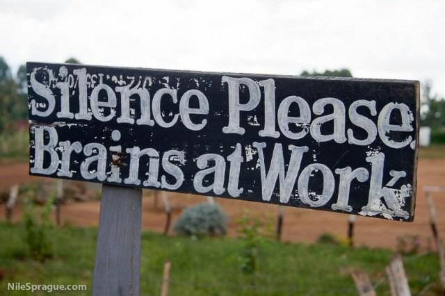 """Silence Please, Brains at Work"" sign, Kitale school, Rift Valley province, Kenya"