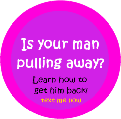 what to do when the man youre dating pulls away