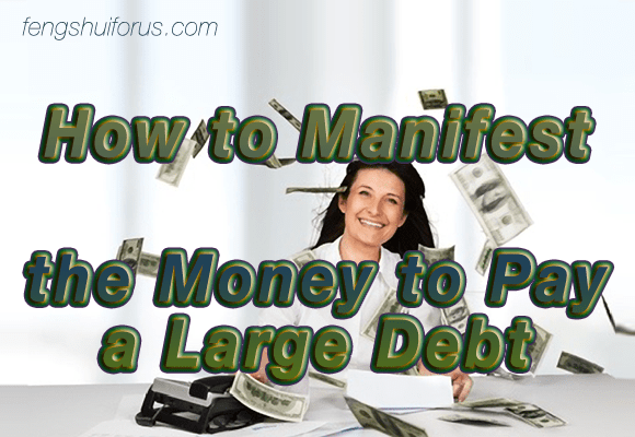 how-to-manifest-money-large-debt