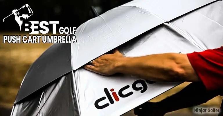 Golf Push Cart Umbrella Buying Guide