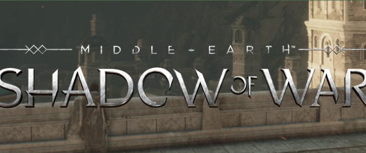 Shadow of War: Here we go!