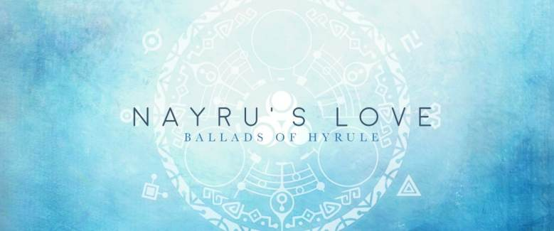 nayrus-love-ballads-of-hyrule-cover