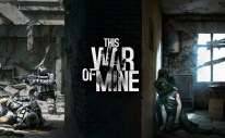 This War Of Mine: Complete Edition Artwork