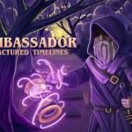 The Ambassador: Fractured Timelines Logo