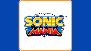 Sonic Mania (Switch) Game Hub