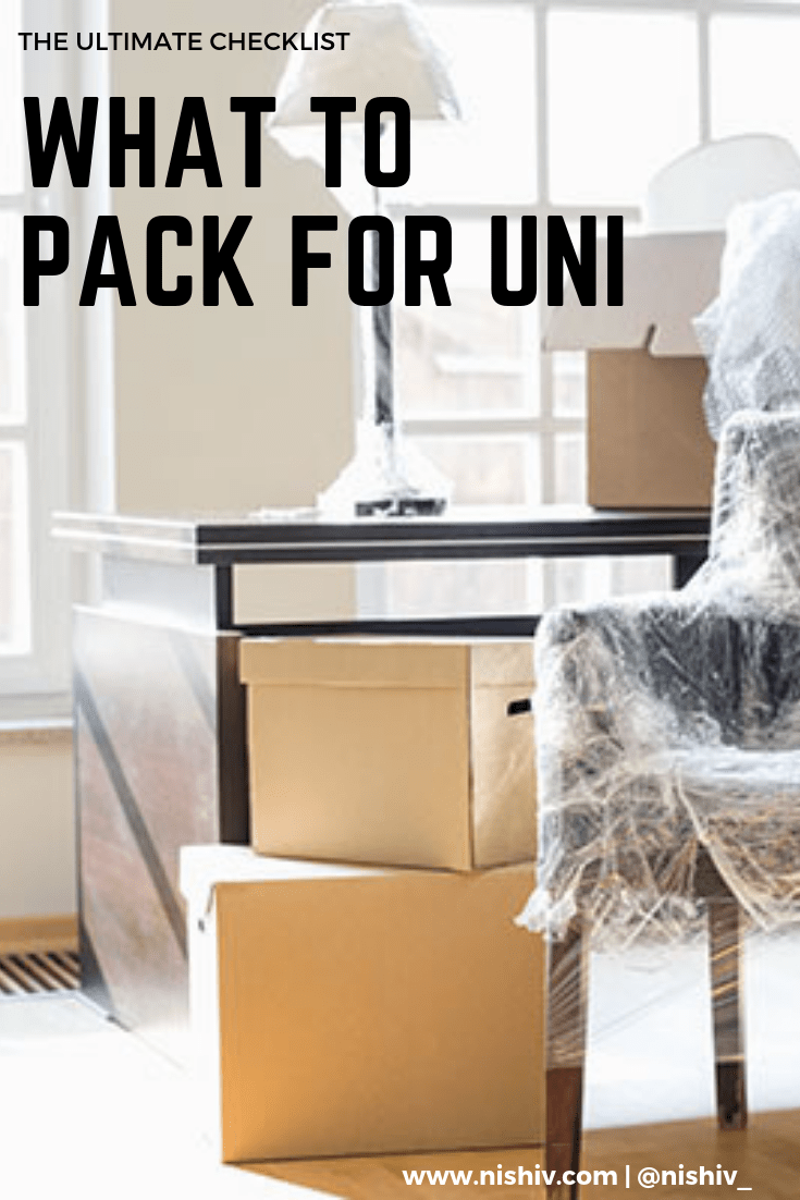 What To Take When Moving To University, The Ultimate University Checklist, Nishi V, www.nishiv.com