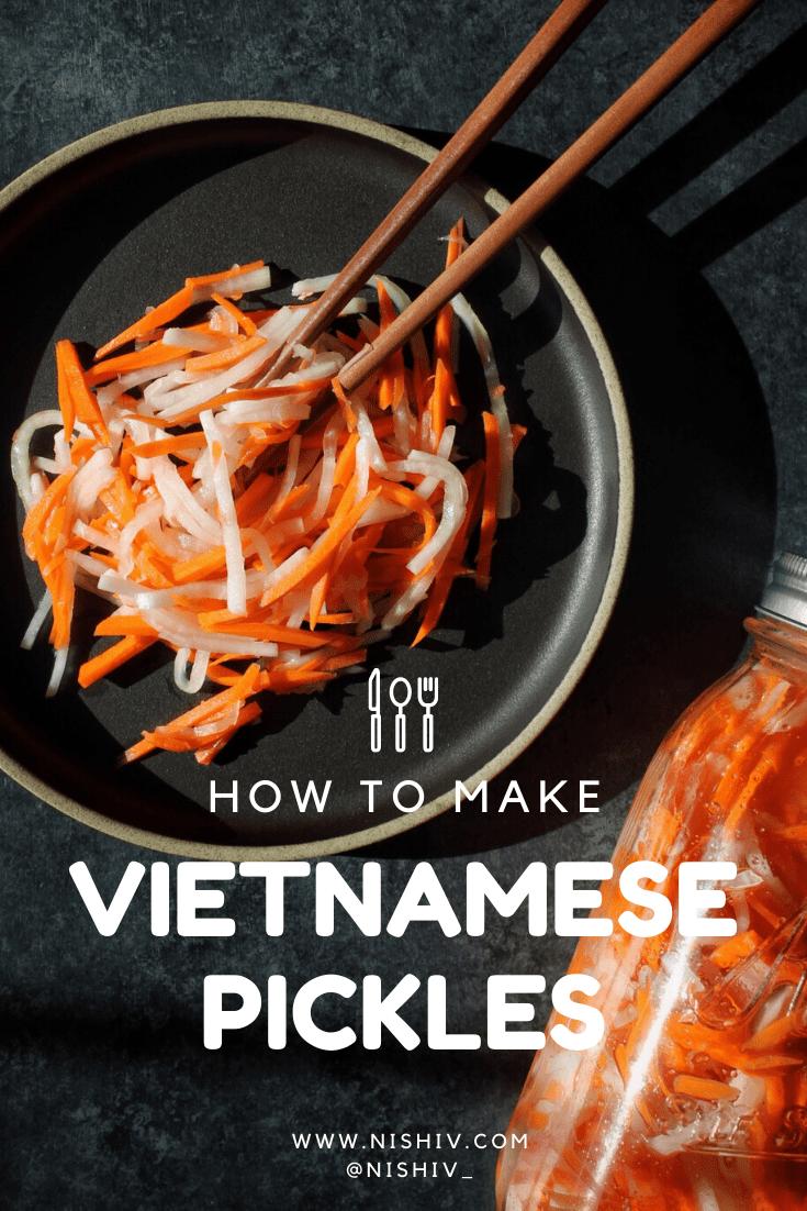 Vietnamese Pickled Carrot & Daikon recipe, Do Chua Recipe, Nishi V