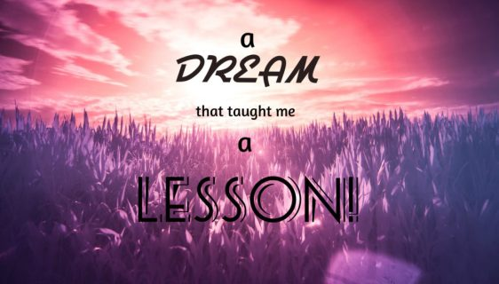 Dream that taught me a lesson
