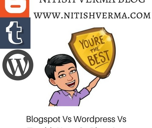 Blogspot-Vs-Wordpress-Vs-Tumblr-Kaun-Sa-Blogging-Platform-Best-Hai