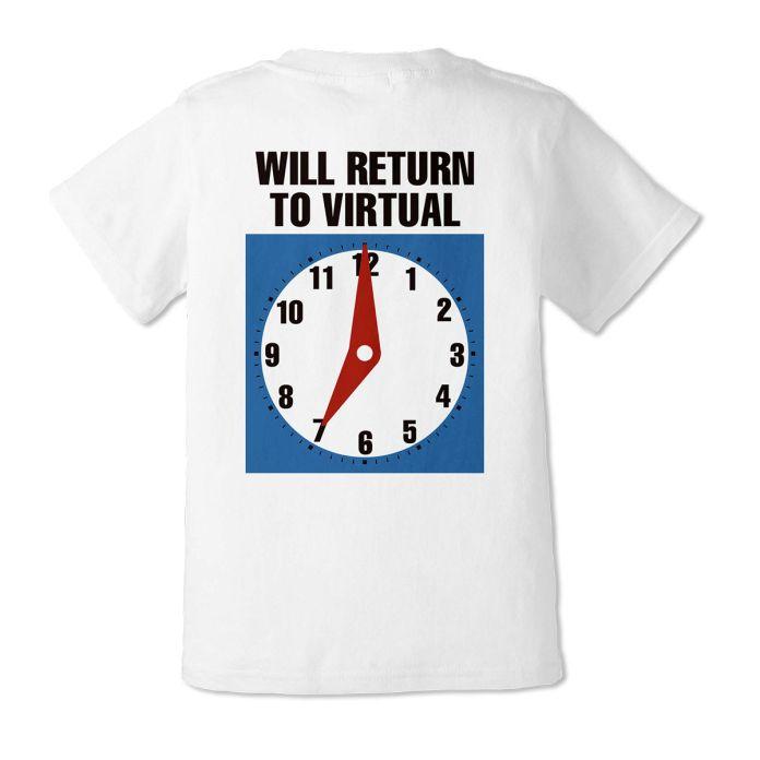 itopoid VIRTUAL REALI-T vol2 T-Shirt shows a clock at 7 o clock and says WILL RETURN TO VIRTUAL