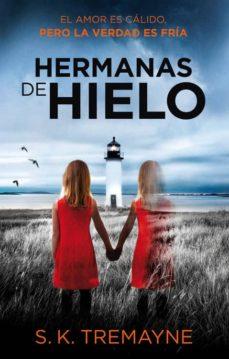LAS HERMANAS DE HIELO (MONA JACINTA)
