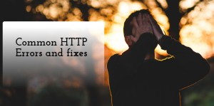 HTTP error codes and fixes