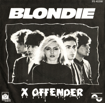 """The cover of Blondie's 1976 single, """"X Offender."""""""