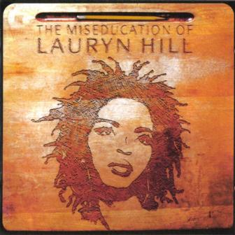 "The cover of the 1998 album, ""The Miseducation of Lauryn Hill."""